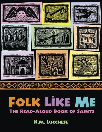 Paperback Folk Like Me : The Read-Aloud Book of Saints Book