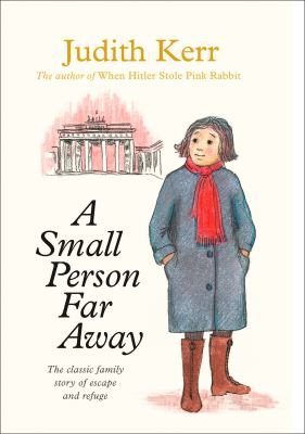 A Small Person Far Away - Book #3 of the Out of the Hitler Time