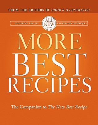 More Best Recipes: A Best Recipe Classic - Book  of the Best Recipe