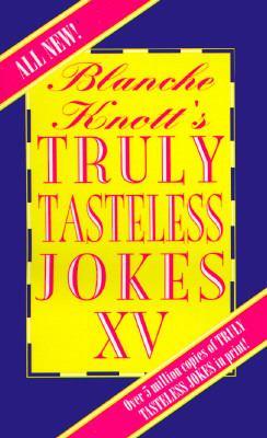 Truly Tasteless Jokes (0312956428 2096060) photo