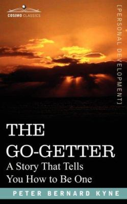 Paperback The Go-Getter : A Story That Tells You How to Be One Book