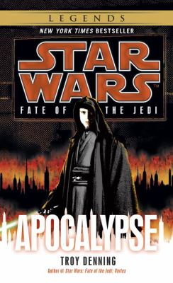 Star Wars: Fate of the Jedi: Apocalypse - Book  of the Star Wars Legends