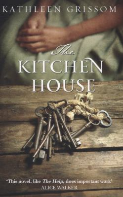 the kitchen house book by kathleen grissom - The Kitchen House Movie
