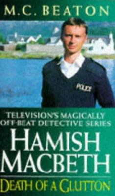Death of a Glutton (Hamish Macbeth Mysteries, N... 0553409727 Book Cover