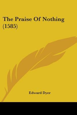 Paperback The Praise of Nothing Book