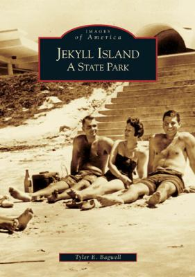 Jekyll Island: A State Park - Book  of the Images of America: Georgia