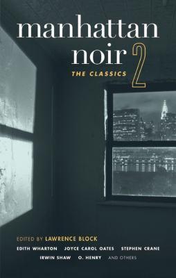 Manhattan Noir 2: The Classics - Book  of the Akashic noir