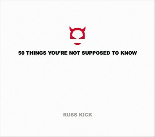 50 Things Youre Not Supposed To Know Book By Russ Kick