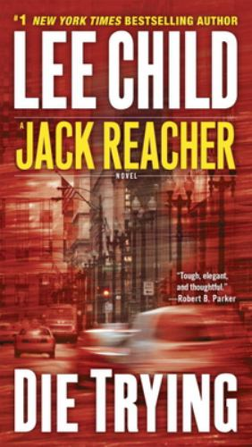 Die Trying - Book #2 of the Jack Reacher