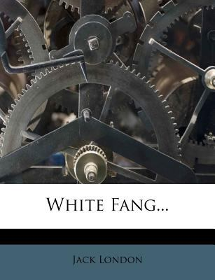 White Fang... 1279445416 Book Cover