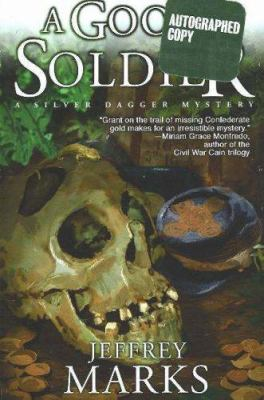 A Good Soldier - Book #2 of the U.S. Grant