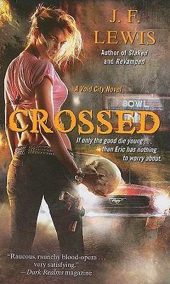 Crossed - J. F. Lewis