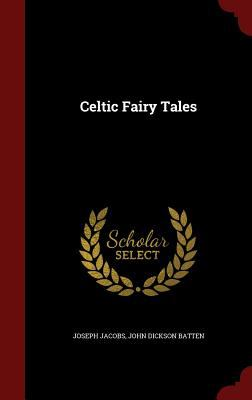 Celtic Fairy Tales 1297649982 Book Cover