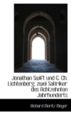 Paperback Jonathan Swift und G Ch Lichtenberg : Zwei Satiriker des Achtzehnten Jahrhunderts Book