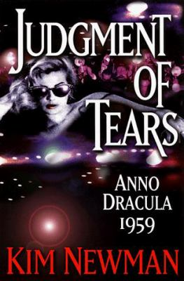 Judgment of Tears: Anno Dracula 1959 0786705582 Book Cover