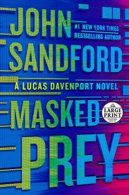Masked Prey - Book #30 of the Lucas Davenport
