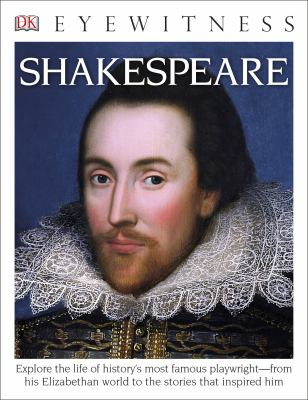 DK Eyewitness Books: Shakespeare - Book  of the DK Eyewitness Books