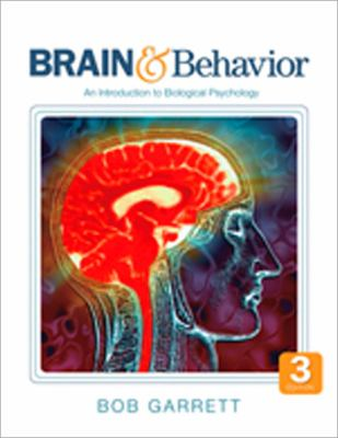 Brain and Behavior : An Introduction to Biological Psychology - Bob Garrett