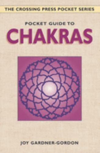 Pocket Guide to Chakras - Joy Gardner-Gordon; Gardner-Gordon