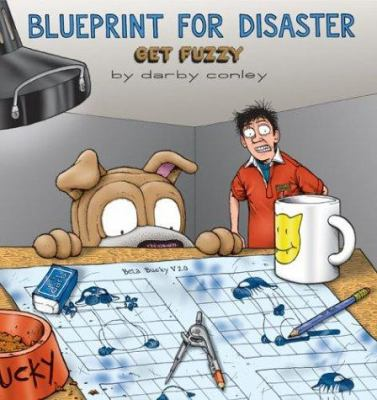 Blueprint for disaster a get fuzzy book by darby conley blueprint for disaster a get fuzzy collection malvernweather