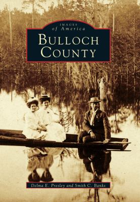 Bulloch County - Book  of the Images of America: Georgia