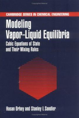 Modeling Vapor-Liquid Equilibria: Cubic    book by Stanley I