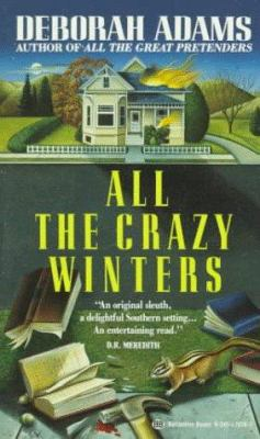 All the Crazy Winters - Book #2 of the Jesus Creek Mystery