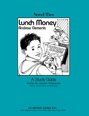 Lunch money novel ties teachers study book by andrew clements lunch money novel ties study guide by andrew clements publicscrutiny Gallery