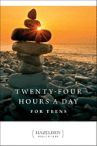 Twenty-Four Hours a Day for Teens: Daily... book by ...