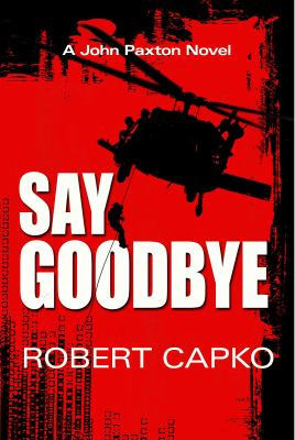 Say Goodbye - Robert Capko
