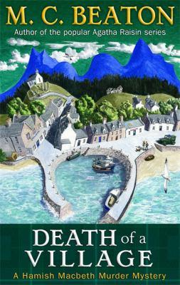 Death of a Village (Hamish Macbeth) 1849012768 Book Cover