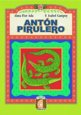 Anton Pirulero - Alma Flor Ada