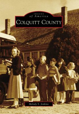 Colquitt County - Book  of the Images of America: Georgia