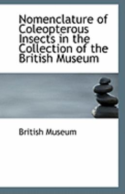 Paperback Nomenclature of Coleopterous Insects in the Collection of the British Museum Book
