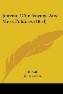 Paperback Journal Dg??un Voyage Aux Mers Polaires Book