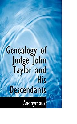 Paperback Genealogy of Judge John Taylor and His Descendants Book