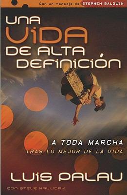 Vida de Alta Definicion-Estudianti - Luis Palau; Ross Michaels