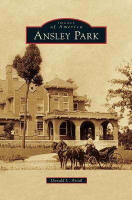Ansley Park - Book  of the Images of America: Georgia