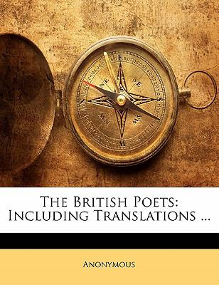 Paperback The British Poets : Including Translations ... Book