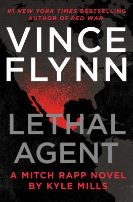 Lethal Agent - Book #18 of the Mitch Rapp