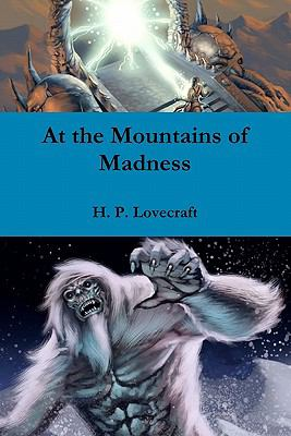 At the Mountains of Madness 1453875123 Book Cover