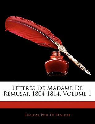 Paperback Lettres de Madame de R?musat, 1804-1814 Book