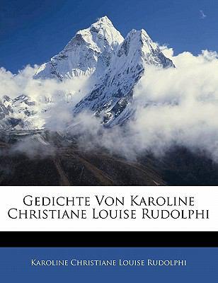 Paperback Gedichte Von Karoline Christiane Louise Rudolphi Book