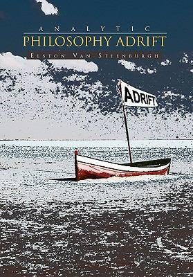 Analytic Philosophy Adrift Book By Elston Van Steenburgh