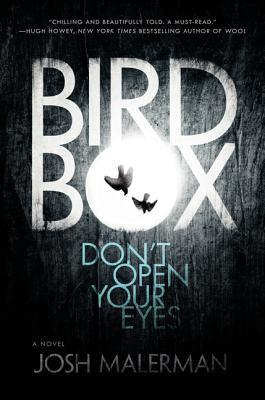 Bird Box: A Novel 0062352121 Book Cover