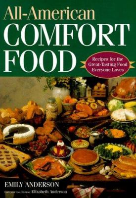 All american comfort food recipes for book by emily anderson all american comfort food recipes for the great tasting food everyone loves forumfinder Choice Image