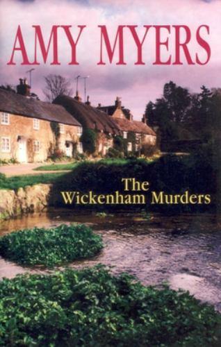 The Wickenham Murders - Book #1 of the Peter and Georgia Marsh