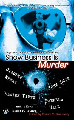 Show Business Is Murder - Book  of the Mystery Writers of America Anthology