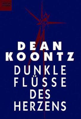 Dunkle Flüsse des Herzens. [German] 3404139291 Book Cover