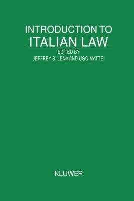Introduction to Italian Law - Jeffrey S. Lena; Ugo Mattei